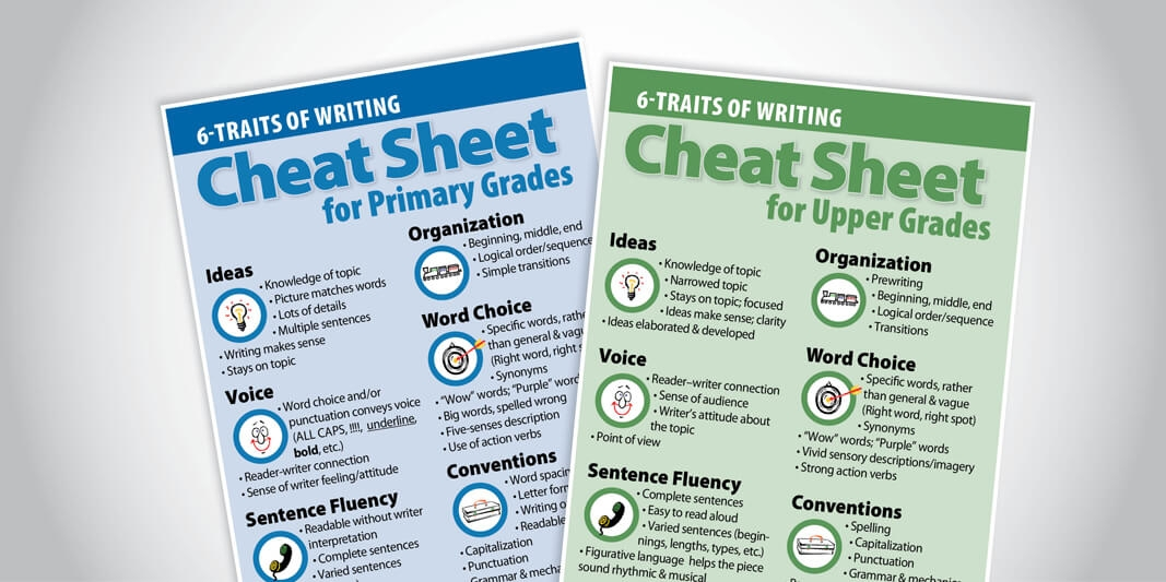 Use a Cheat Sheet to Recognize the 6 Traits of Writing