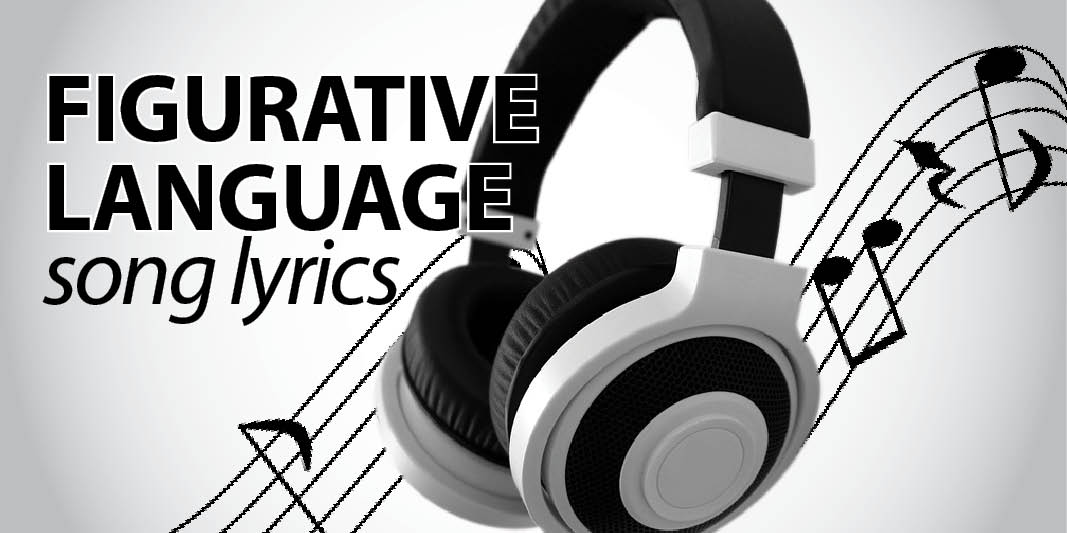 Find Figurative Language in Popular Song Lyrics