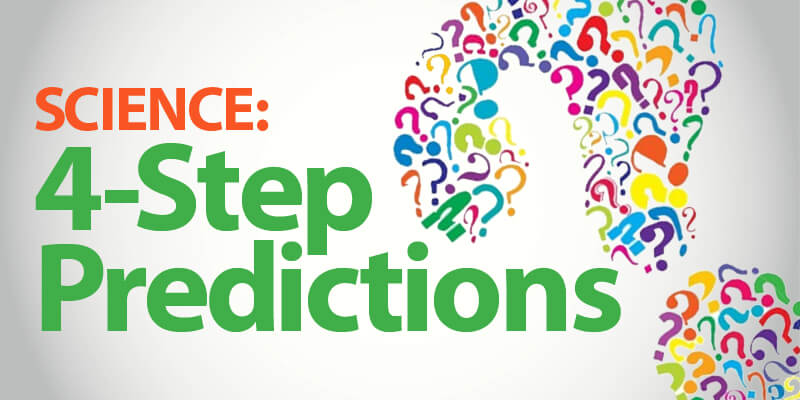 Follow 4-Step Predictions in Science