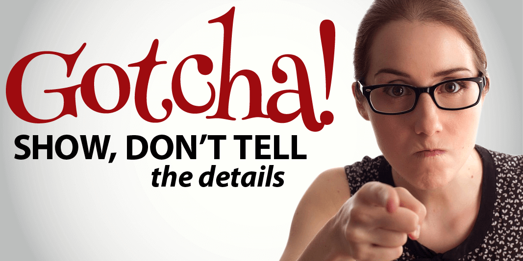 Get Students to Show, Not Tell with a Gotcha!