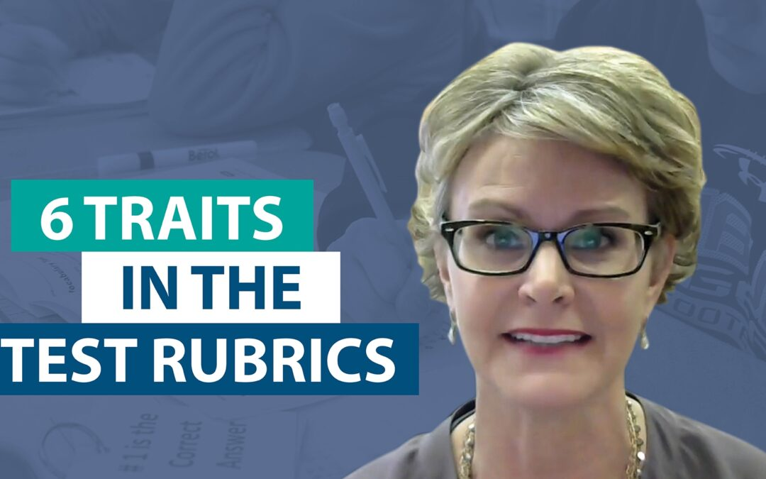 How do the 6 Traits fit within state writing rubrics?