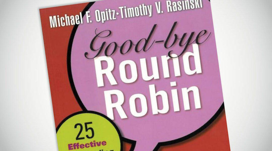 Consider Alternatives to Round Robin Reading