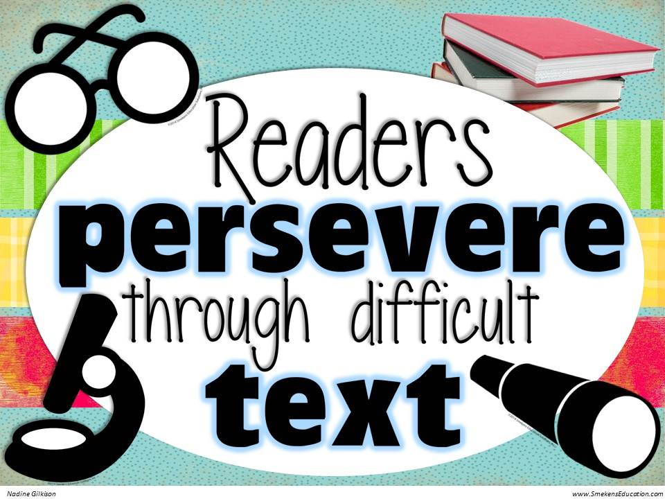 Readers persevere through difficult text