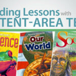 Plan Whole-Class Lessons Using Content-Area Text