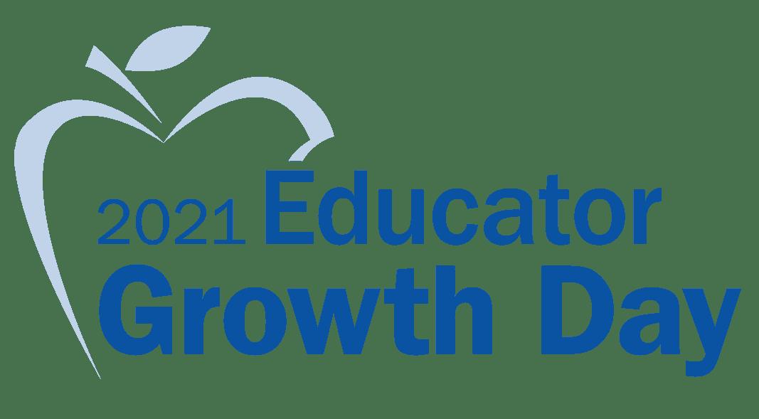 2021 Educator Growth Day