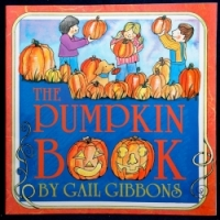 The Pumpkin Book, by Gail Gibbons