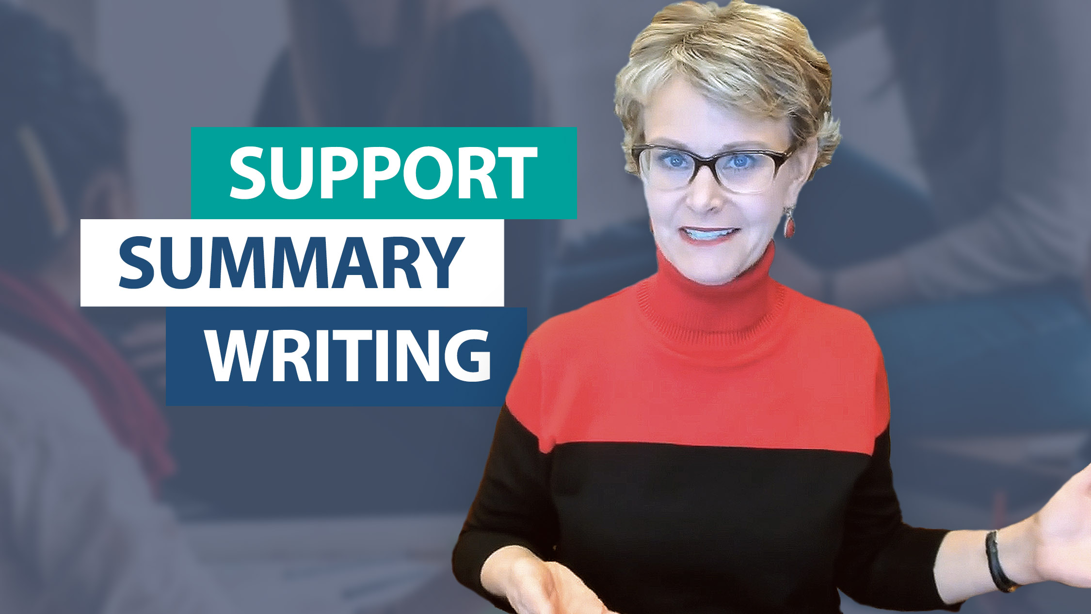 Ask Smekens: How do I support students' summary writing?