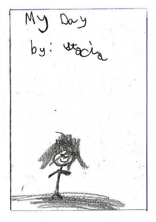 """Anchor Paper: Kindergarten Student Sample - Title: """"My Day"""""""