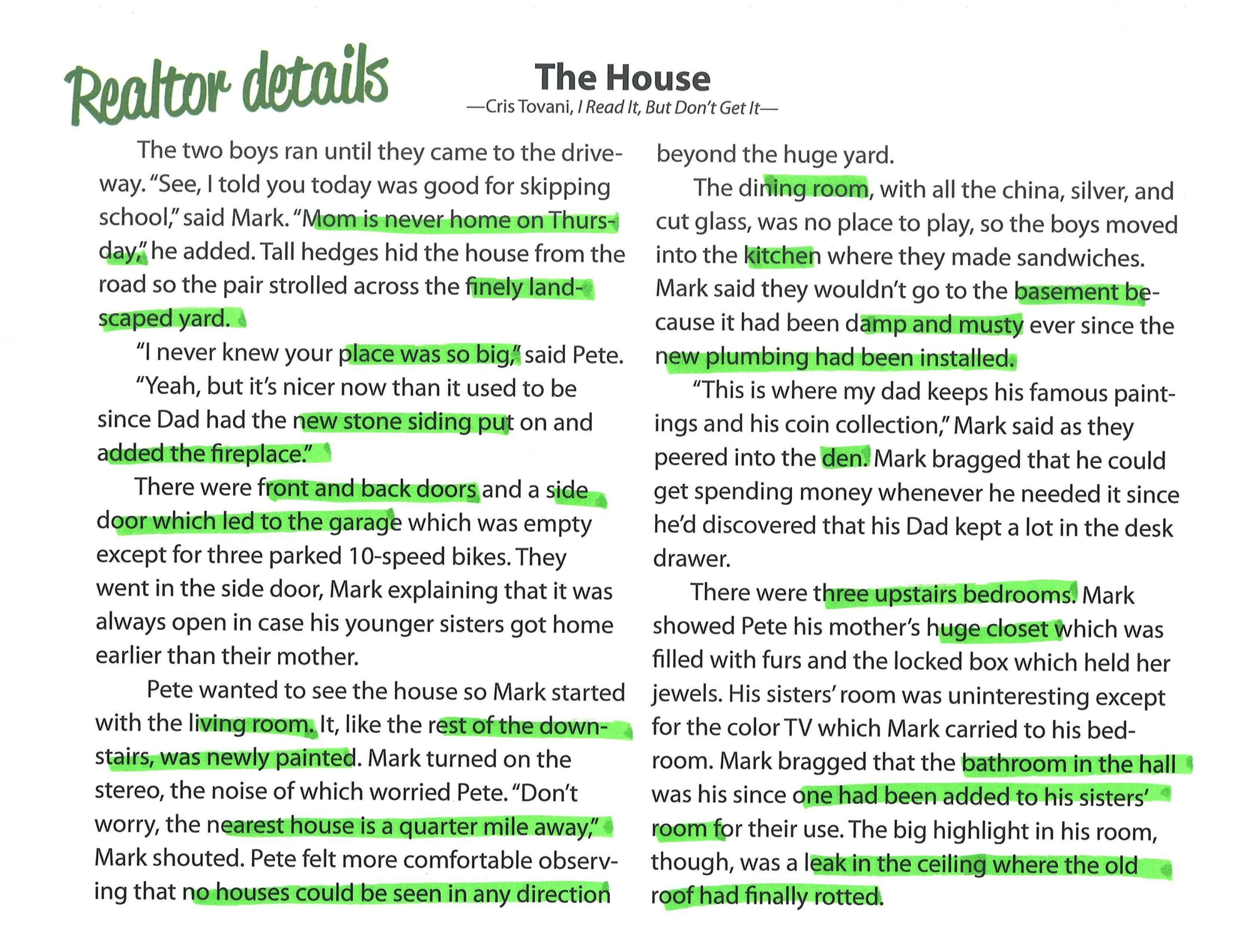 "Annotate Based on Reading Purpose: ""The House"" The Realtor Details"