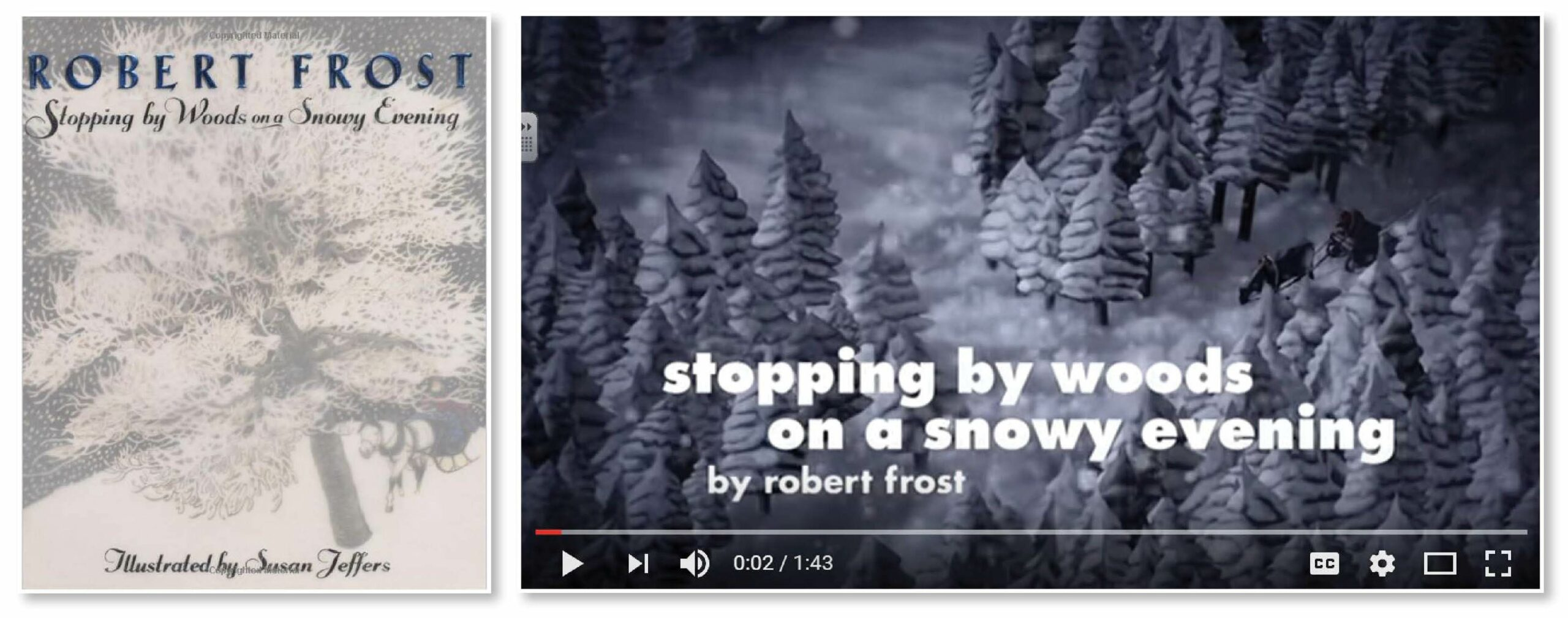 Stopping by the Woods on a Snowy Evening - Book & Video