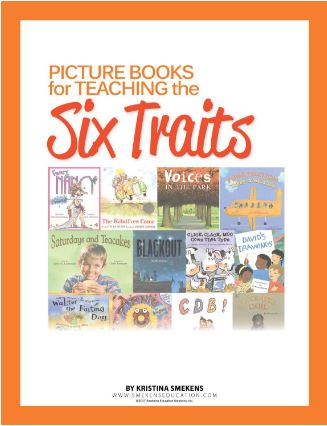 Kristina's Favorite Picture Books for Teaching the Six Traits